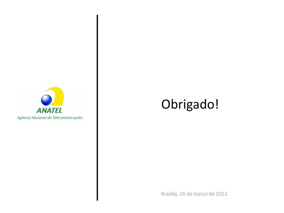 Brasília, 26 de março de 2012 Obrigado!
