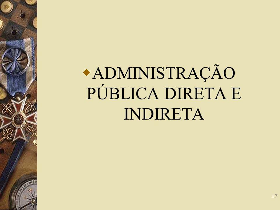 Espécies de abuso de poder Omissão administrativa: o agente não pratica ato que a lei lhe determina Excesso de poder: o agente excede sua competência