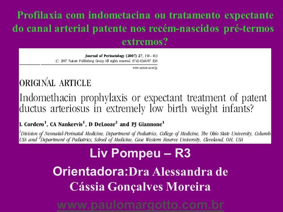 Introdução Incidência de Persistência do Canal Arterial (PCA) sintomático : 55-70% PCA sintomático associado com co-morbidades: falência cardíaca, hemorragia pulmonar, enterocolite necrosante, DBP (displasia broncopulmonar) e retinopatia da prematuridade Fechamento espontâneo do canal pode ocorrer, porém a maioria necessita de tratamento farmacológico ou cirúrgico