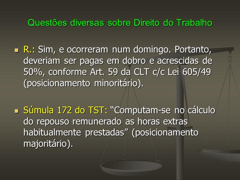 Questões diversas sobre Direito do Trabalho Banco de Horas (Art.