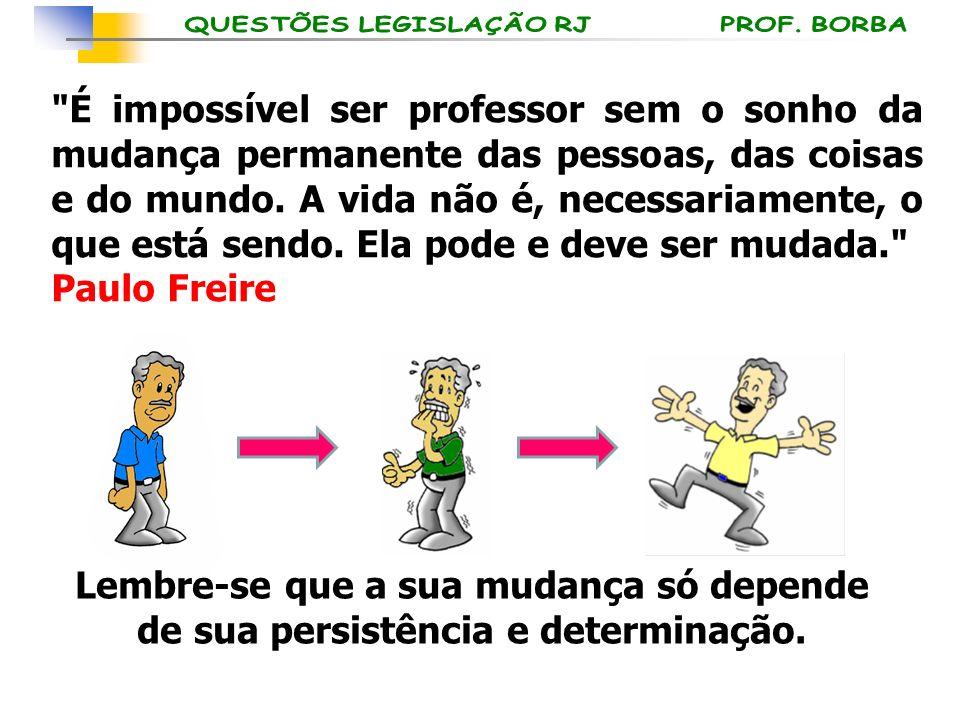 QUESTÃO 05 Lei 2.657/96 Art.54...