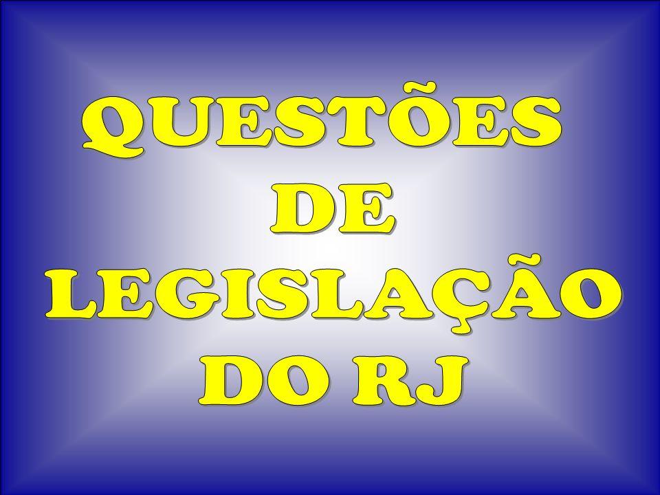 QUESTÃO 05 Lei 2.657/96 Art.60-A.
