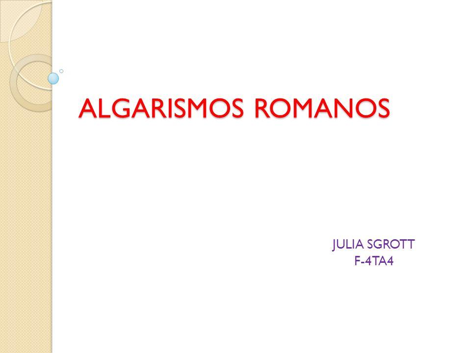 ALGARISMOS ROMANOS JULIA SGROTT F-4TA4