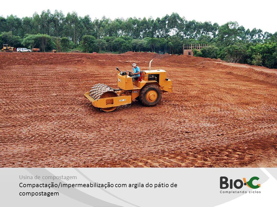 Usina de compostagem Compactação/impermeabilização com argila do pátio de compostagem