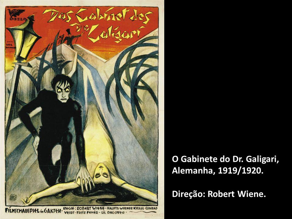 O Gabinete do Dr. Galigari, Alemanha, 1919/1920. Direção: Robert Wiene.