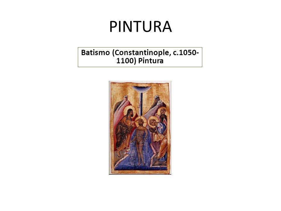 PINTURA Batismo (Constantinople, c.1050- 1100) Pintura