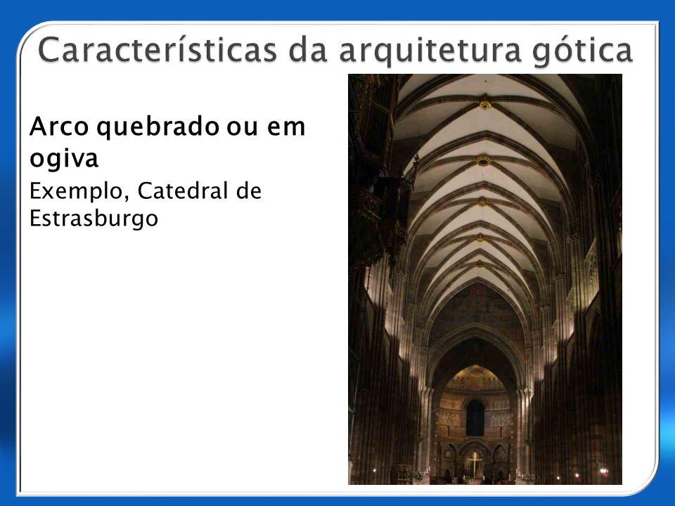 Arco quebrado ou em ogiva Exemplo, Catedral de Estrasburgo