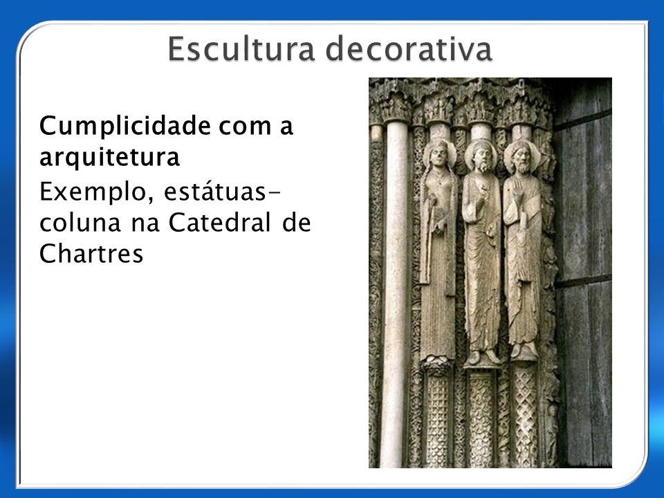 Cumplicidade com a arquitetura Exemplo, estátuas- coluna na Catedral de Chartres