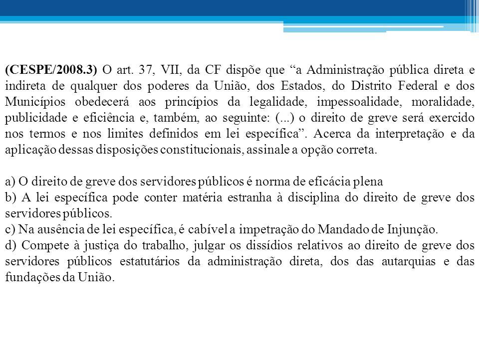 (CESPE/2008.3) O art.