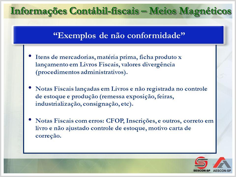 Itens de mercadorias, matéria prima, ficha produto x lançamento em Livros Fiscais, valores divergência (procedimentos administrativos). Notas Fiscais