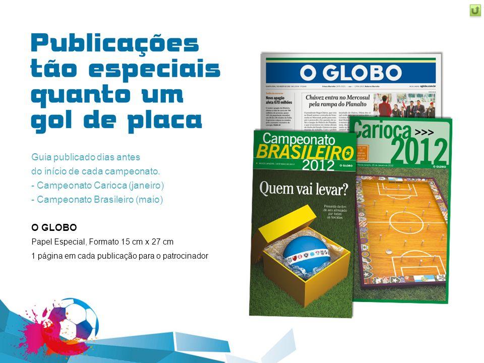 Guia publicado dias antes do início de cada campeonato. - Campeonato Carioca (janeiro) - Campeonato Brasileiro (maio) O GLOBO Papel Especial, Formato