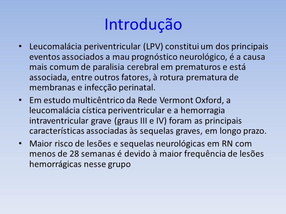 Leucomalácia periventricular (LPV) constitui um dos principais eventos associados a mau prognóstico neurológico, é a causa mais comum de paralisia cerebral em prematuros e está associada, entre outros fatores, à rotura prematura de membranas e infecção perinatal.