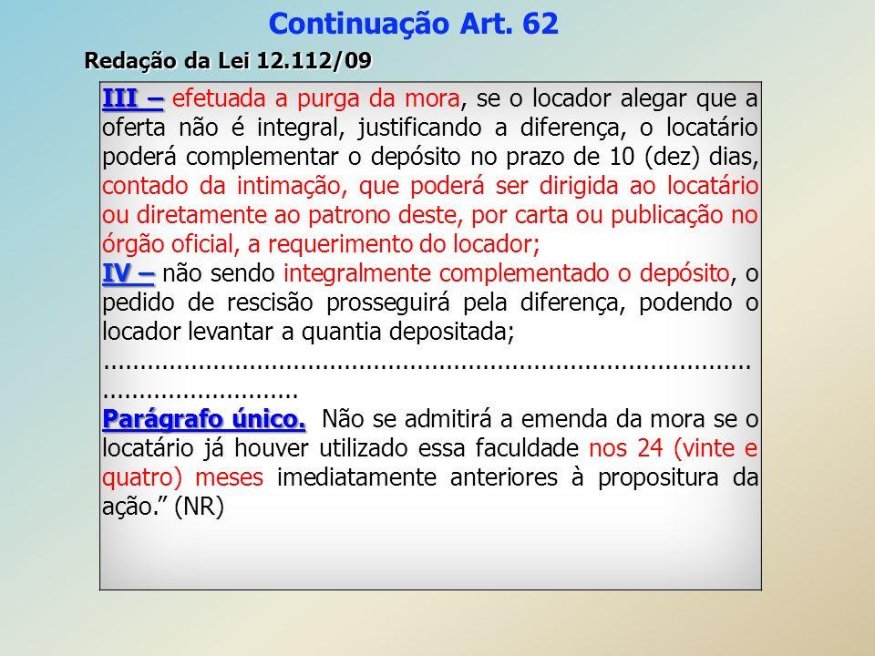 Continuação Art. 62 Redação da Lei 12.112/09