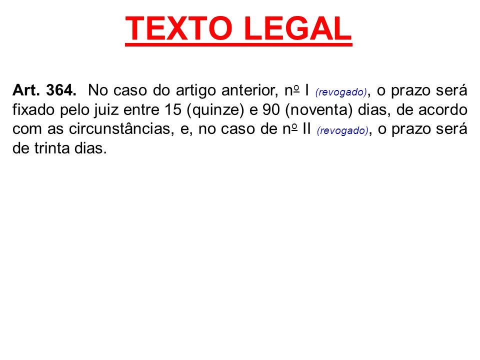 TEXTO LEGAL Art.364.
