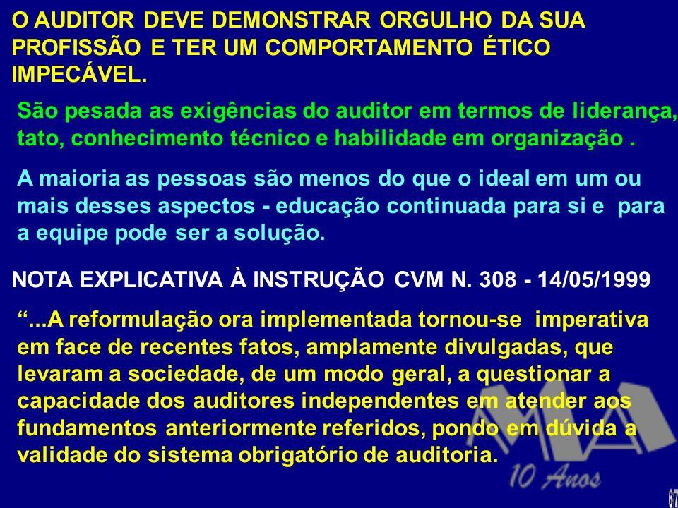O responsável técnico pelos trabalhos de auditoria além de possuir conhecimentos técnicos sobre: metodologia de auditoria, contabilidade, informática,