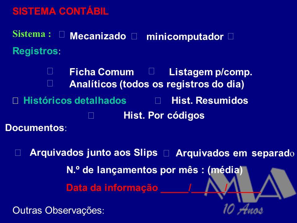 PLANOS DE AMPLIAÇÃO E/OU EXPANSÃO (das instalações, das unidades, da produção, dos negócios PARTICIPAÇÃO EM OUTRAS EMPRESAS (Coligadas/Controladas) No