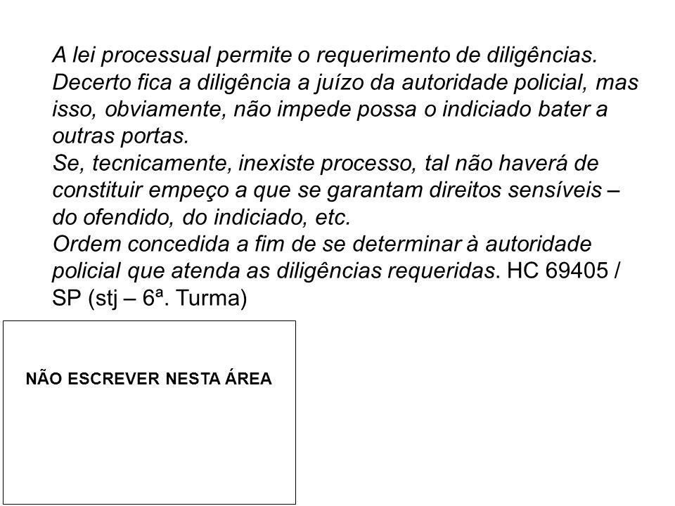 A lei processual permite o requerimento de diligências.