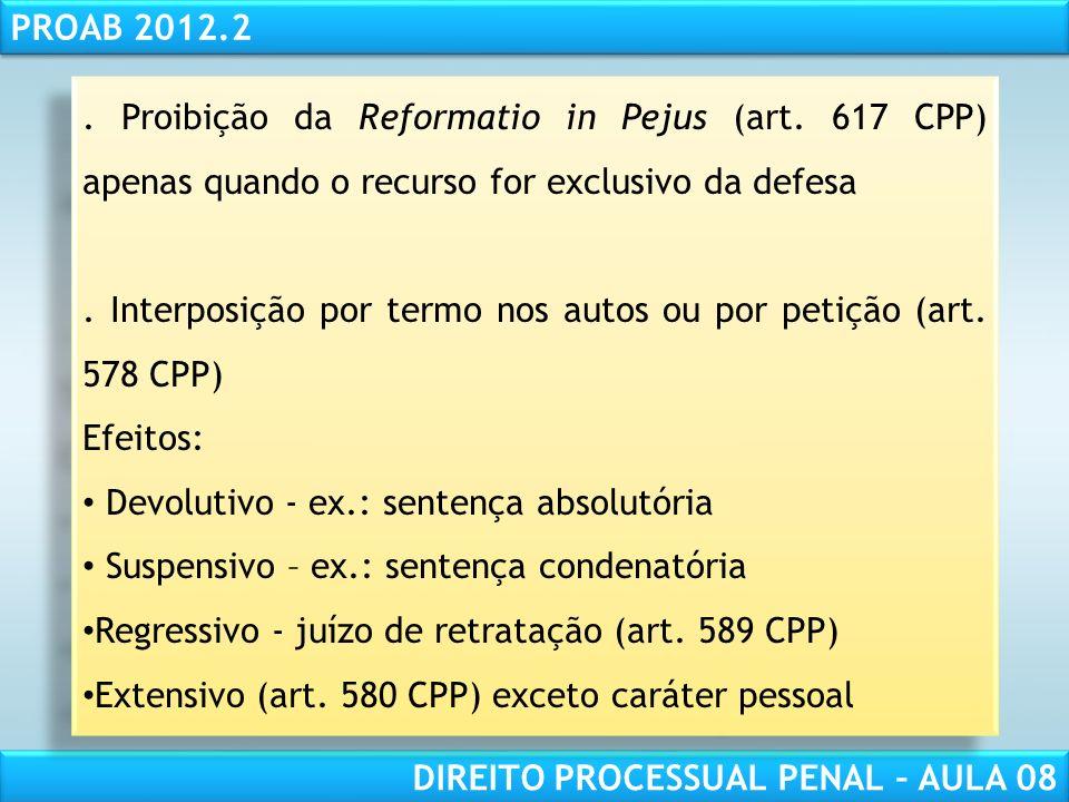 RESPONSABILIDADE CIVIL AULA 1 PROAB 2012.2 DIREITO PROCESSUAL PENAL – AULA 08.