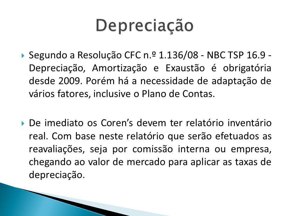 Segundo a Resolução CFC n.º 1.136/08 - NBC TSP 16.9 - Depreciação, Amortização e Exaustão é obrigatória desde 2009. Porém há a necessidade de adaptaçã