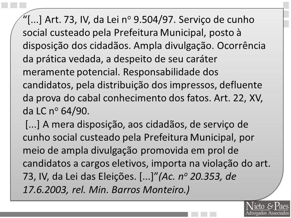 Representação.Conduta vedada. Art. 73, VI, b e § 10, da Lei nº 9.504/97.