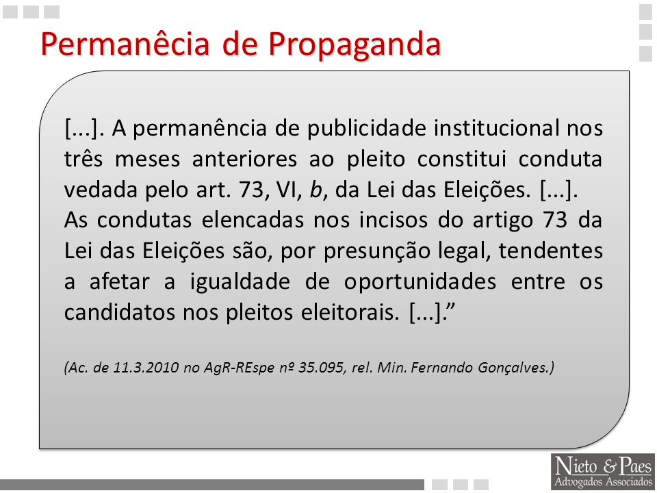 É proibido qualquer candidato comparecer a inaugurações de obras públicas É proibido qualquer candidato comparecer a inaugurações de obras públicas Recurso especial.