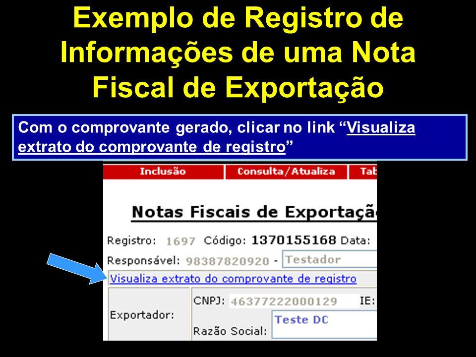 Obs: número do comprovante O sistema mostrará o extrato do comprovante de registro de informações