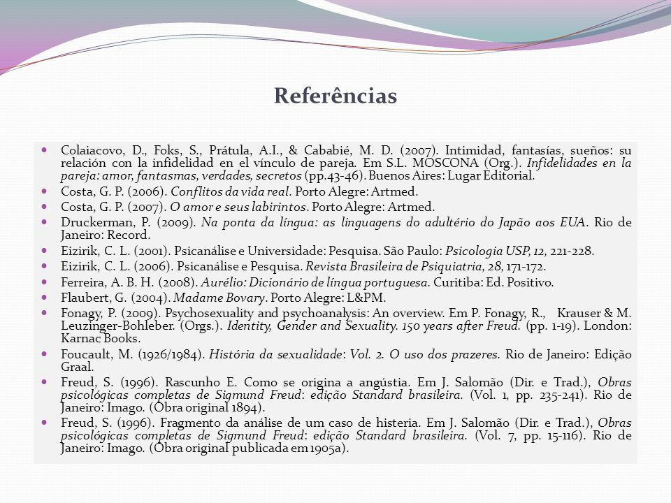 Referências Colaiacovo, D., Foks, S., Prátula, A.I., & Cababié, M.