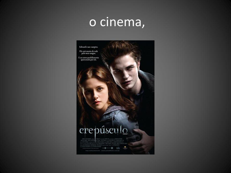 o cinema,