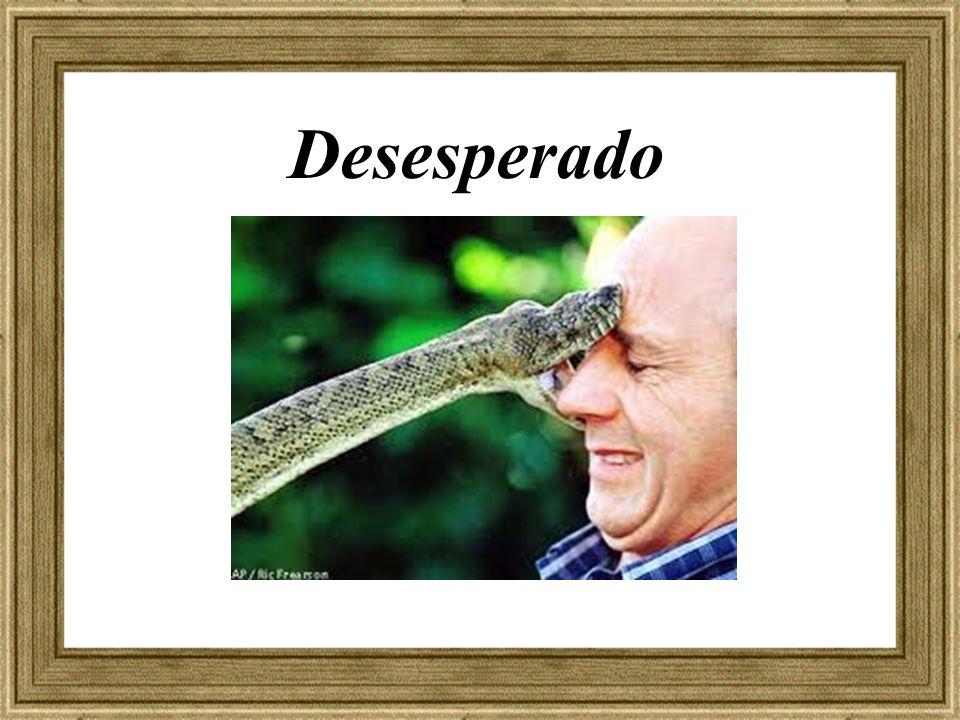 Desesperado