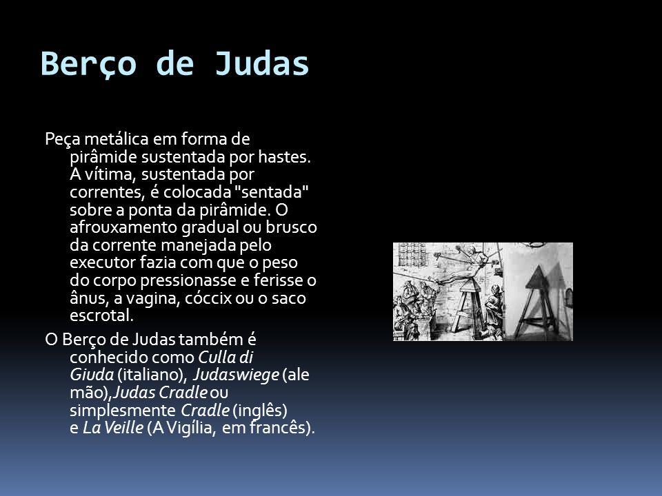 Berço de Judas Peça metálica em forma de pirâmide sustentada por hastes.