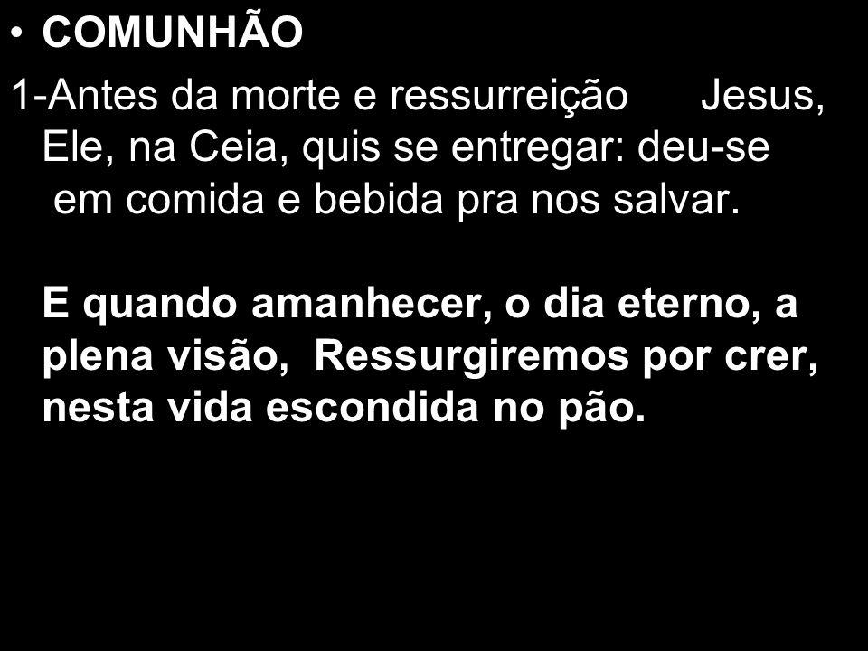 COMUNHÃO 1.