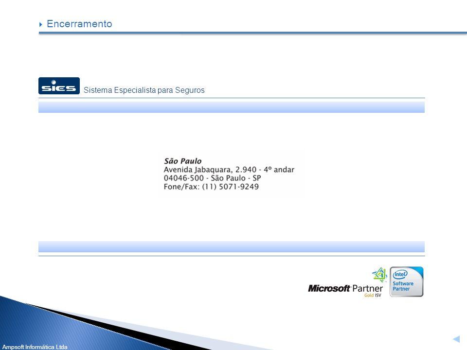 Ampsoft Informática Ltda Encerramento Sistema Especialista para Seguros