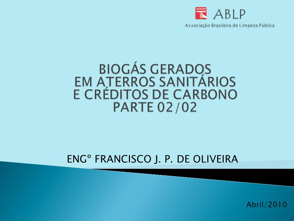 Abril/2010 ENGº FRANCISCO J. P. DE OLIVEIRA