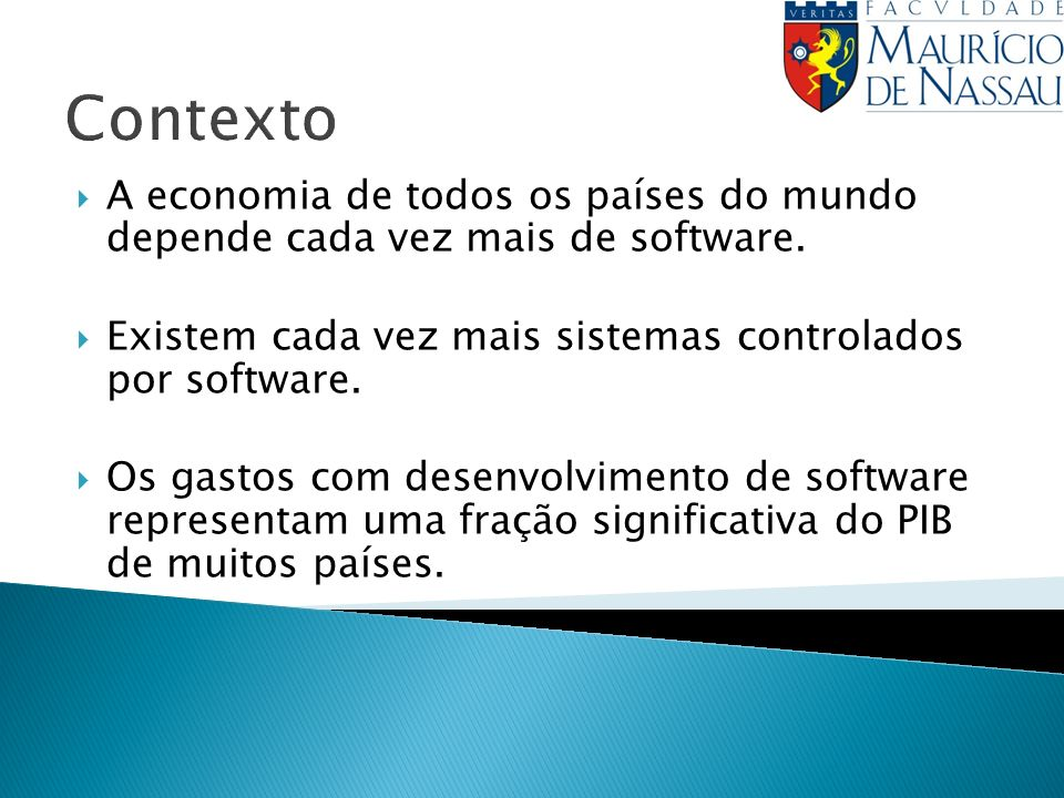 A economia de todos os países do mundo depende cada vez mais de software. Existem cada vez mais sistemas controlados por software. Os gastos com desen