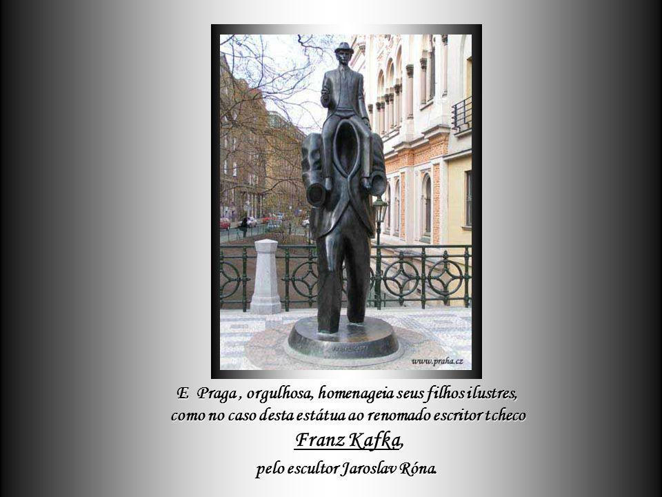 De toda essa tradição tcheca - que tão bem mescla cultura com alegria de viver – é que surgiram gênios iluminados como Dvořák e Smetana na Música, bem assim Kundera e Kafka na Literatura.