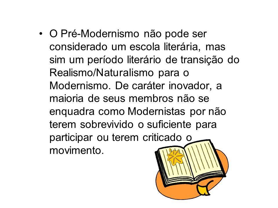 O Pré-Modernismo é o período de transição entre as tendências do final do Simbolismo ou Parnasianismo, século XIX, e o Modernismo.