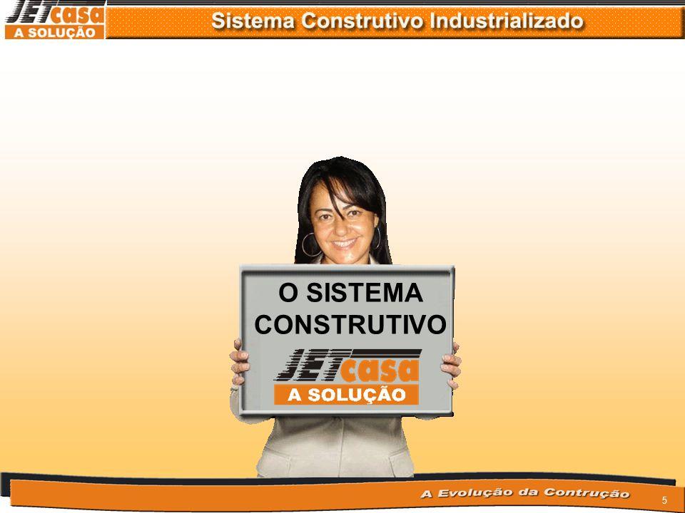 5 O SISTEMA CONSTRUTIVO