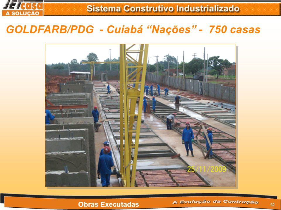 51 GOLDFARB/PDG - Goiânia Gardenia - 750 casas Obras Executadas
