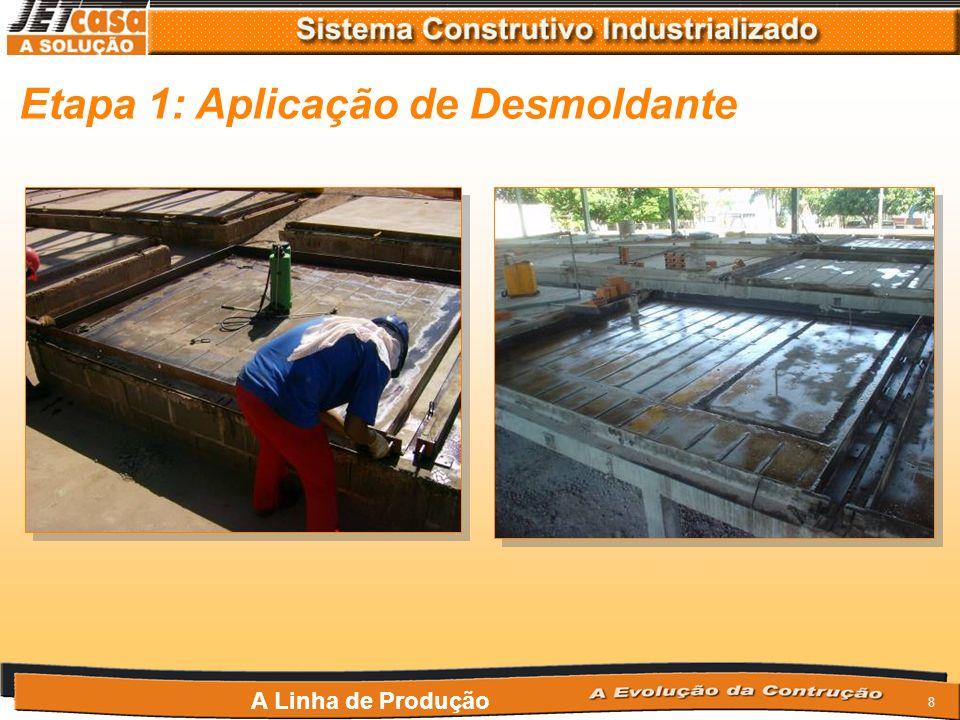 18 Etapa 11: Limpeza e remontagem das formas Na limpeza toma-se cuidado para não arrancar os ferros de modulação e kit de esquadro que são fixos nas bases do concreto.