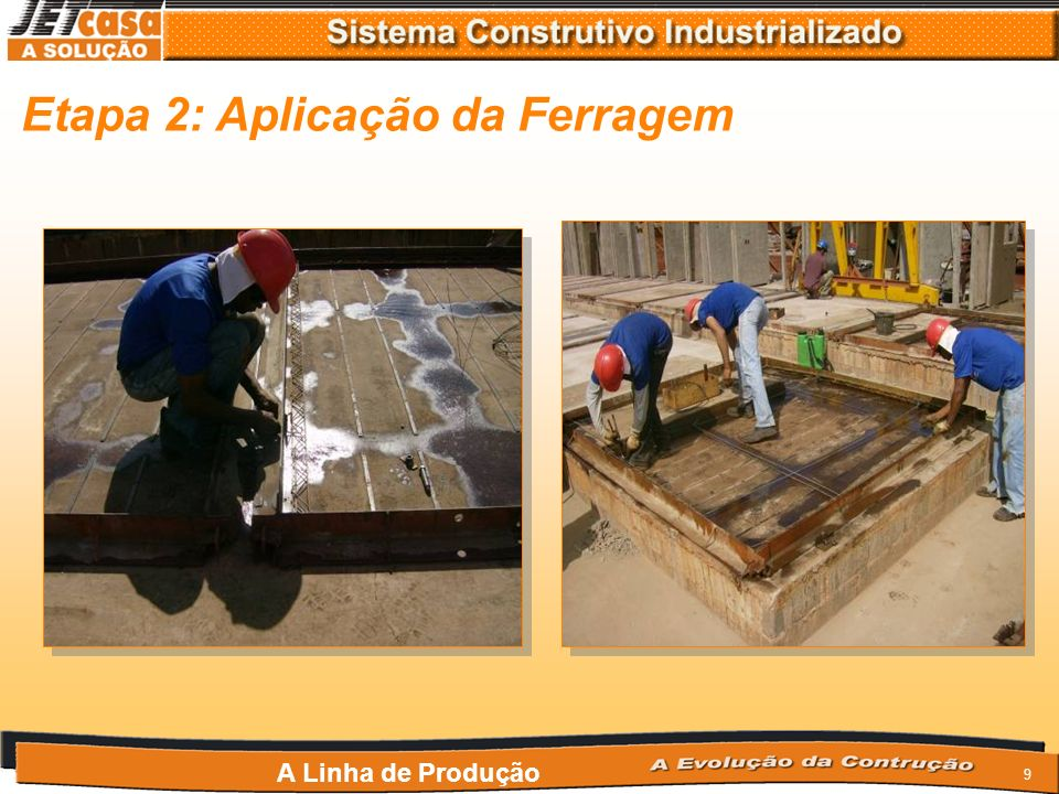 8 A Linha de Produção Etapa 1: Aplicação de Desmoldante
