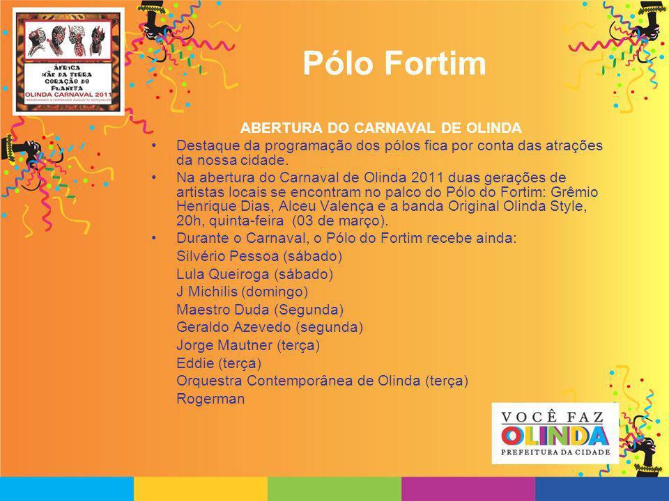 Pólo Infantil Pólo Infantil funcionará no Parque do Carmo Todos os dias de Carnaval Das 9h às 18h Programação: oficinas de ritmos como o frevo, o maracatu, a ciranda, o caboclinho; grade de shows para crianças e desfile de bonecos gigantes mirins também estão entre as atrações do pólo.
