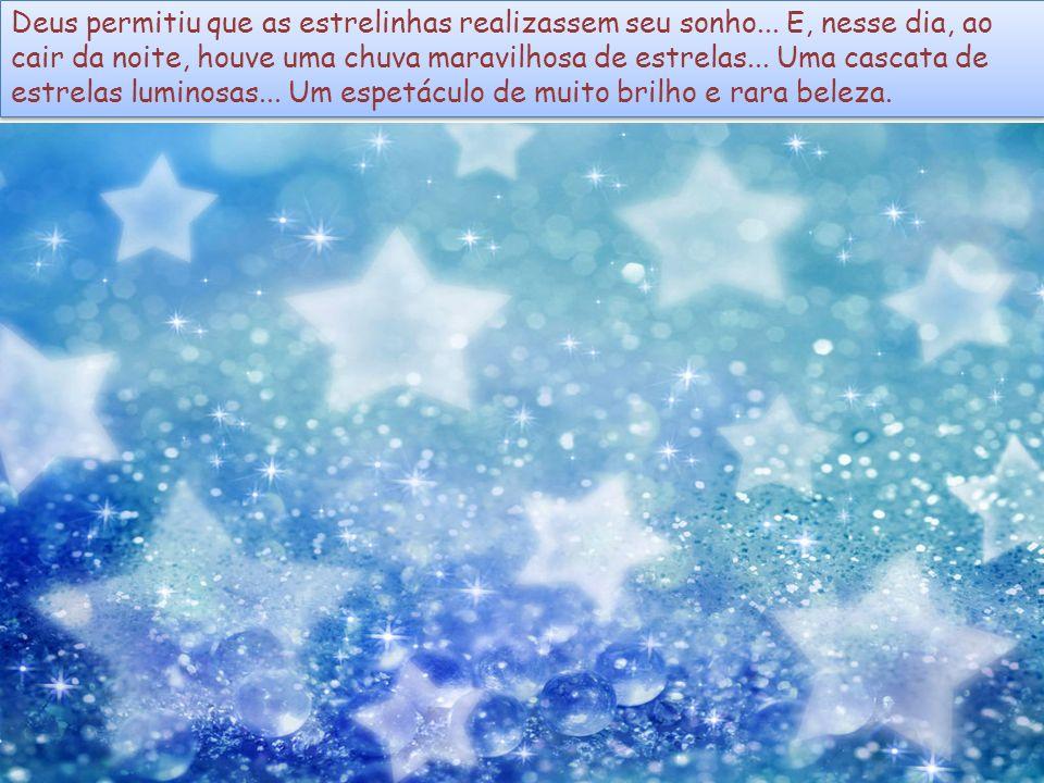 – Na Terra há mares, há rios e há florestas.Na Terra há frutos, há flores e há perfumes.