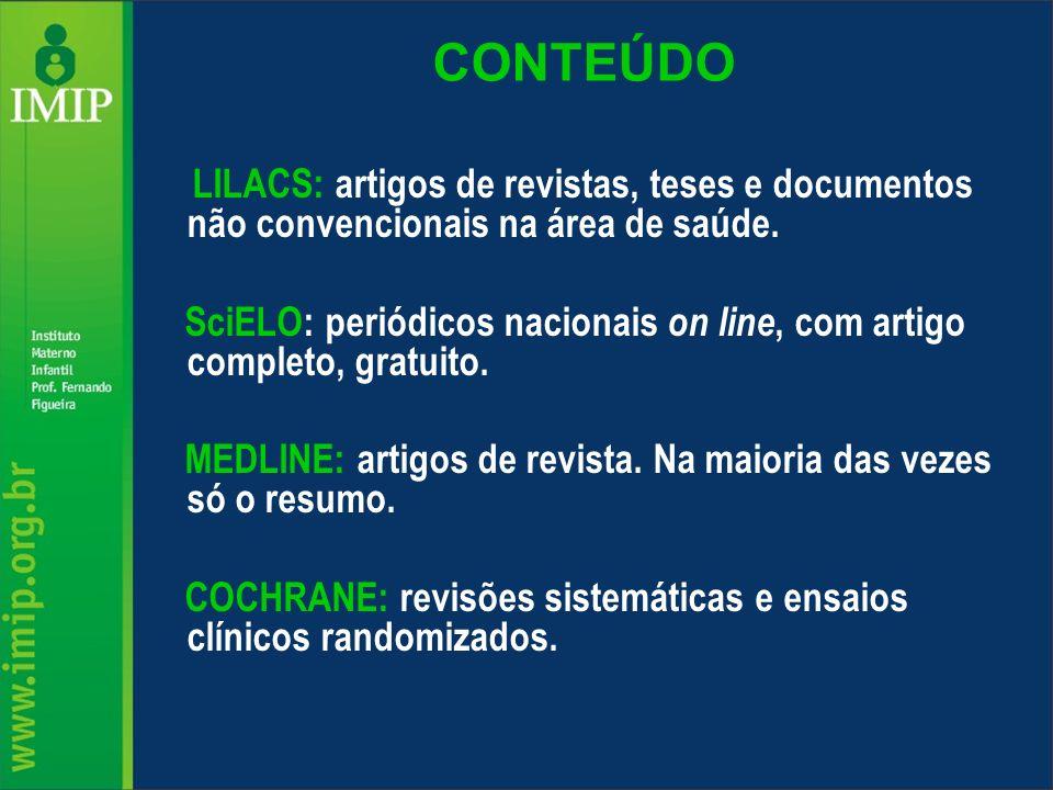 Endereços importantes www.bireme.br www.centrocochranedobra sil.org.brwww.centrocochranedobra sil.org.br www.scielo.br www.pubmed.gov www.ncbi.nlm.nih.gov www.google.com.br www.evidencias.com www.periodicos.capes.go v.br www.mdconsult.com www.who.int/en/ www.biblioteca.epm.br/ www.brasil.gov www.ibge.gov.br www.freemedicaljournal.com www.cdc.gov www.saude.gov www.opas.org.br www.unicamp.br/bc/ www.usp.br/sibi/ www.bmj.com/search.dtl