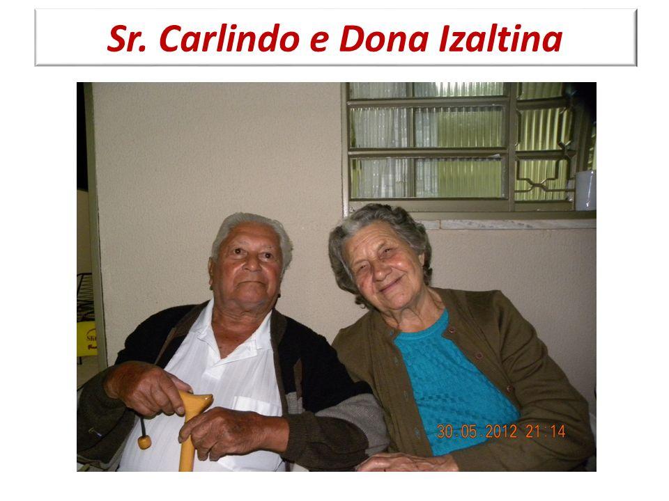 Sr. Carlindo e Dona Izaltina