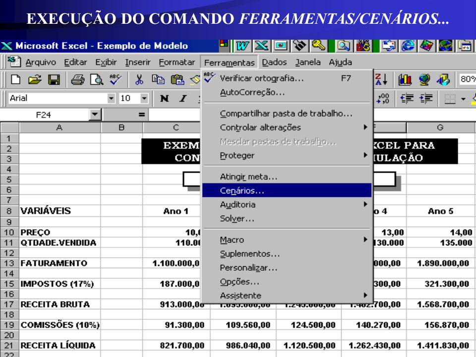 EXECUÇÃO DO COMANDO FERRAMENTAS/CENÁRIOS...