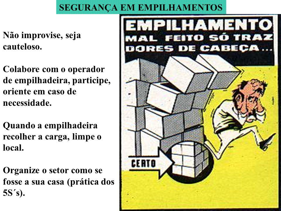 FORMAS DE EMPILHAMENTO SAPATAS: Empilhamento: no chão sobre plataforma conforme foto.