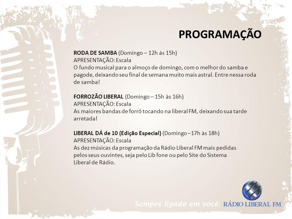 PROGRAMAÇÃO RODA DE SAMBA (Domingo – 12h ás 15h) APRESENTAÇÃO: Escala O fundo musical para o almoço de domingo, com o melhor do samba e pagode, deixan