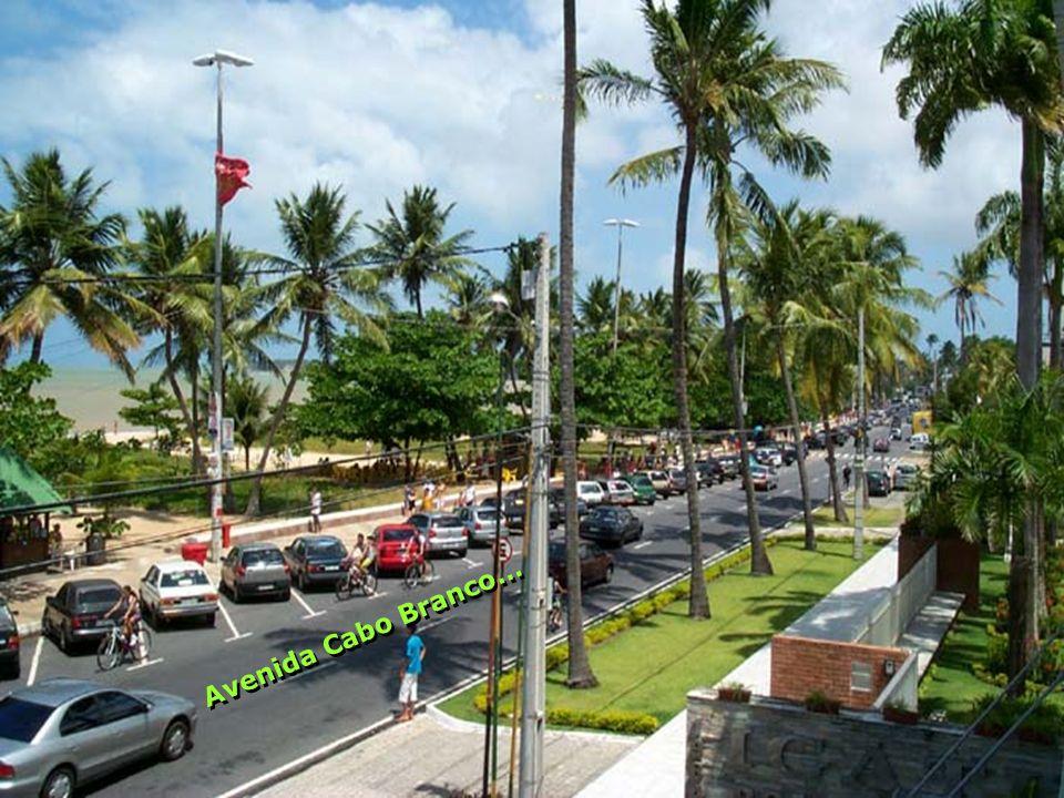 Avenida Cabo Branco… A v e n i d a C a b o B r a n c o …