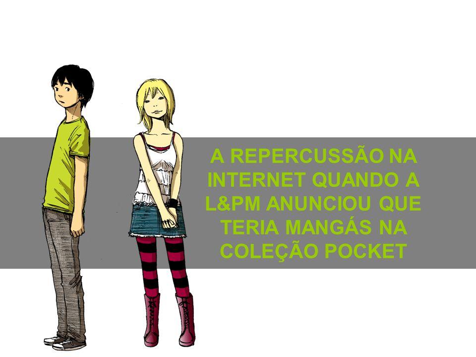 A REPERCUSSÃO NA INTERNET QUANDO A L&PM ANUNCIOU QUE TERIA MANGÁS NA COLEÇÃO POCKET