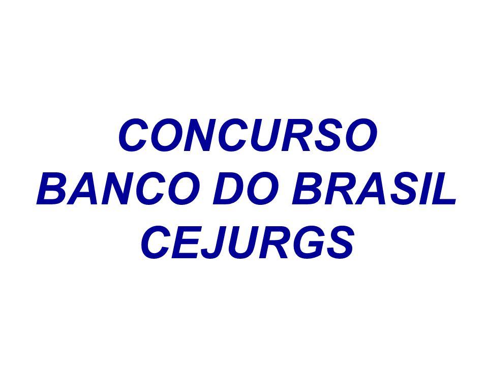 CONCURSO BANCO DO BRASIL CEJURGS